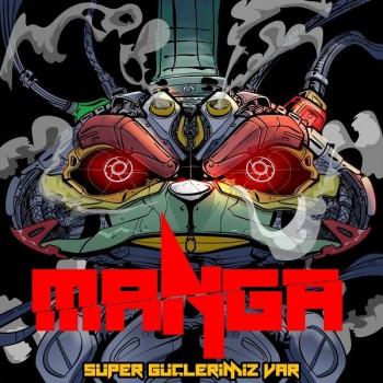 maNga - Süper Güçlerimiz Var (2019) Single Albüm İndir