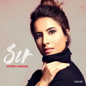Ayfer Vardar - Sır (2019) Full Albüm İndir