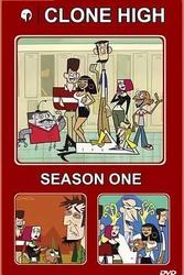 克隆高校 第一季 Clone High Season 1