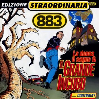 883 - La Donna Il Sogno & Il Grande Incubo (Edizione Straordinaria 2000) (1995) .flac -974 Kbps