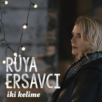 Rüya Ersavcı - İki Kelime (2019) Single Albüm İndir