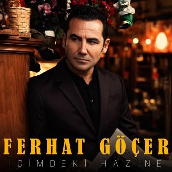 Ferhat Göçer - İçimdeki Hazine (2019) Single Albüm İndir