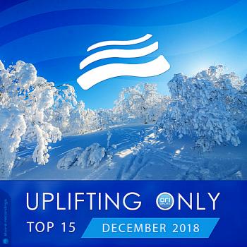 VA - Uplifting Only Top 15: December 2018 (2018) .mp3 -320 Kbps