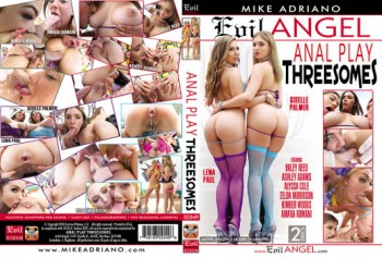 Anal Play Threesomes (Mike Adriano, Evil Angel) (Split Scenes) (26.03.2018) 1080p
