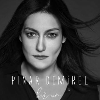 Pınar Demirel - Bir An (2019) Single Albüm İndir