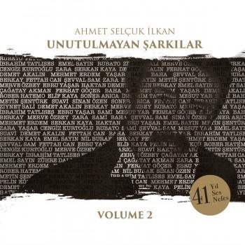 Ahmet Selçuk İlkan - Unutulmayan Şarkılar (2CD) (2018) Full Albüm İndir