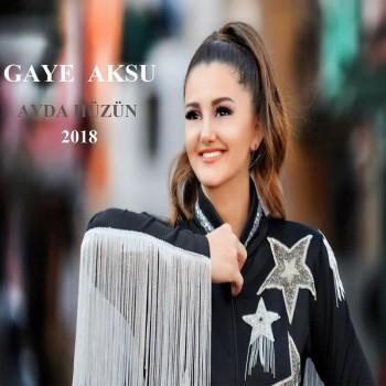 Gaye Aksu - Ayda Hüzün (2018) Single Albüm İndir