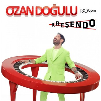 Ozan Doğulu - 130 Bpm Kreşendo (2019) (320 Kbps + Flac) Maxi Single Albüm İndir