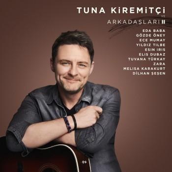 Tuna Kiremitçi ve Arkadaşları, Vol. 2 (2019) Full Albüm İndir
