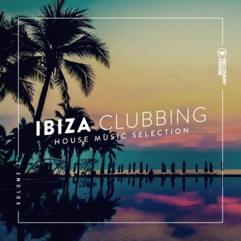 Ibiza Clubbing Vol. 3 (2018) Full Albüm İndir