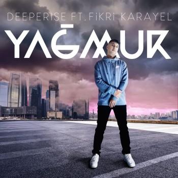 Deeperise, Fikri Karayel - Yağmur (2019) Single Albüm İndir