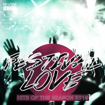Festival Love - Hits of the Season (2019) Full Albüm İndir