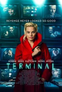 "Margot Robbie -        ""Terminal"" (2018) Poster and Promo Stills."