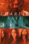 Так сказал Чарли / Charlie Says (Мэтт Смит, 2018) Caed891253183174