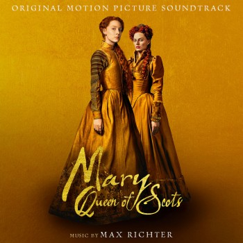 Max Richter - Mary Queen Of Scots (Original Motion Picture Soundtrack) (2018) .mp3 -320 Kbps