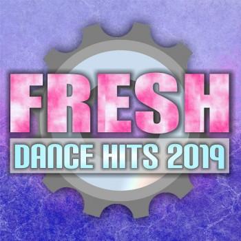 Fresh Dance Hits (2019) Full Albüm İndir