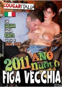 2011 Ano Nuovo Figa Vecchia