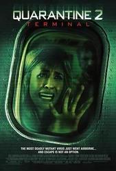 隔离区2:终点站 Quarantine 2: Terminal