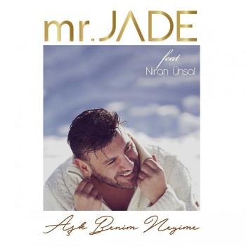 MR Jade, Niran Ünsal - Aşk Benim Neyime (2019) Single Albüm İndir