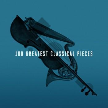 VA - 100 Greatest Classical Pieces (2013) .mp3 -320 Kbps