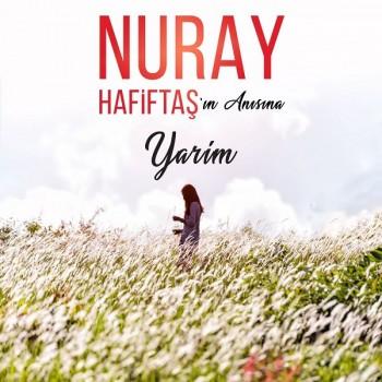 Nuray Hafiftaş - Yarim (2019) Single Albüm İndir