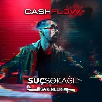 Cash Flow - Suç Sokağı Sakinleri (2019) Full Albüm İndir