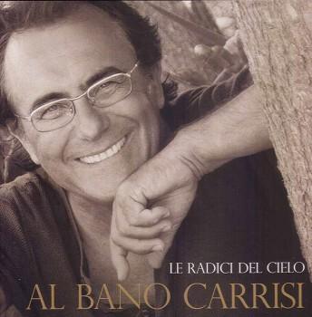 Al Bano Carrisi - Le Radici Del Cielo (2005) .mp3 -320 Kbps