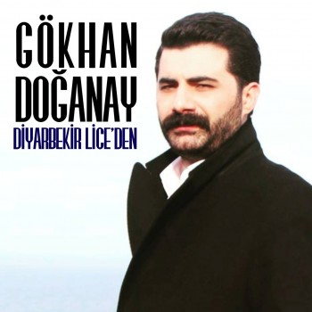 Gökhan Doğanay - Diyarbekir Lice'den (2019) Full Albüm İndir