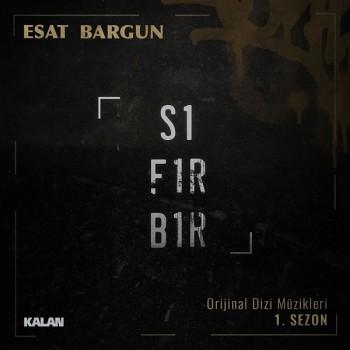 Esat Bargun - Sıfır Bir (Orjinal Dizi Müzikleri) (2019) Full Albüm İndir