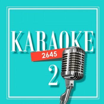Çeşitli Sanatçılar -2645 Karaoke Vol. 2 (2018) Full Albüm İndir