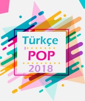 Çeşitli Sanatçılar - Türkçe Pop Hafta Sonu Partisi (2018) Özel Albüm İndir