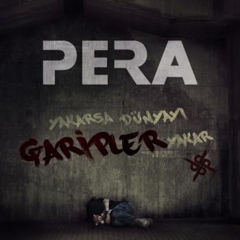 Pera - Yakarsa Dünyayı Garipler Yakar (2019) Single Albüm İndir