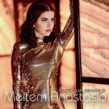 Meltem Anastasia - Biliyorum Sensin O (2019) (320 Kbps + Flac) Single Albüm İndir