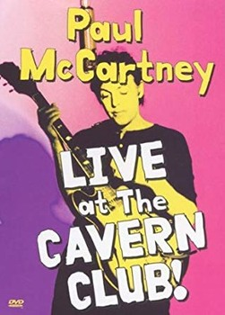 Paul McCartney ‎– Live At The Cavern Club (2000) DVD5 COPIA 1:1 ENG SUB ITA