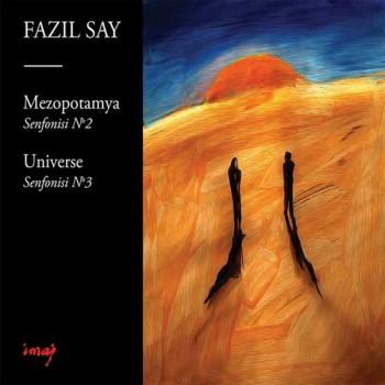 Fazıl Say - Mezopotamya Senfonisi No.2 , Op.38 - Universe Senfonisi No.3, Op.43 (2019) Full Albüm İndir