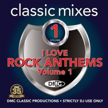 DMC Classic Mixes - I Love Rock Anthems Vol. 1 (2019) Full Albüm İndir