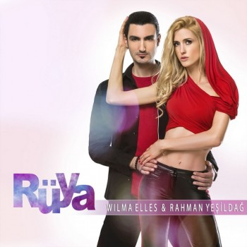 Wilma Elles, Rahman Yeşildağ - Rüya (2019) Single Albüm İndir