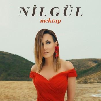 Nilgül - Mektup (2019) Single Albüm İndir