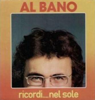 Al Bano Carrisi - Ricordi... Nel Sole (1978) .mp3 -192 Kbps
