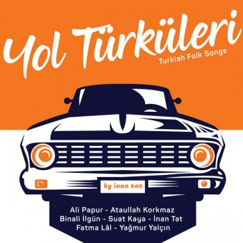 Çeşitli Sanatçılar - Yol Türküleri (2019) Full Albüm İndir