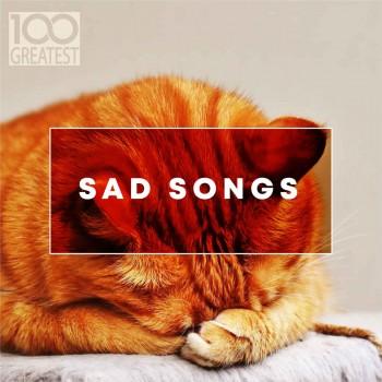 100 Greatest Sad Songs (2019) Full Albüm İndir
