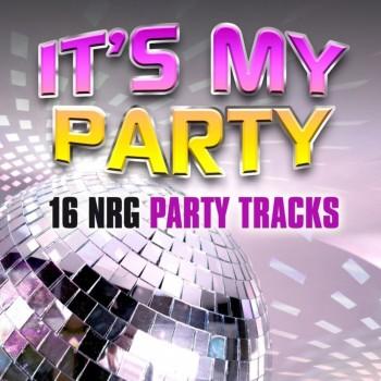 It's My Party: 16 NRG Party Tracks (2018) Full Albüm İndir