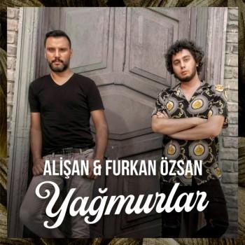Alişan feat. Furkan Özsan - Yağmurlar (2019) (320 Kbps + Flac) Single Albüm İndir