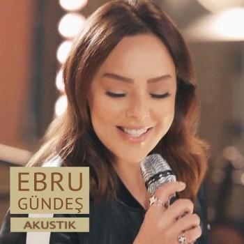 Ebru Gündeş - Akustik (2018) Maxi Single Albüm İndir