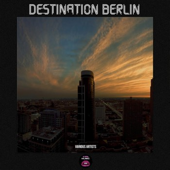 VA - Destination Berlin (2018) .mp3 -320 Kbps