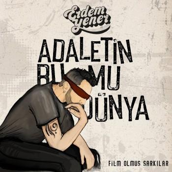 Erdem Yener - Adaletin Bu Mu Dünya (2019) Single Albüm İndir