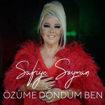 Safiye Soyman - Özüme Döndüm Ben(2019) Single Albüm İndir
