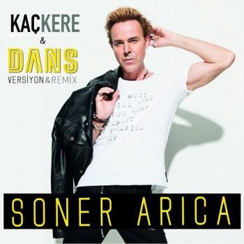 Soner Arıca - Kaç Kere (Dans Versiyon) (2019) Single Albüm İndir