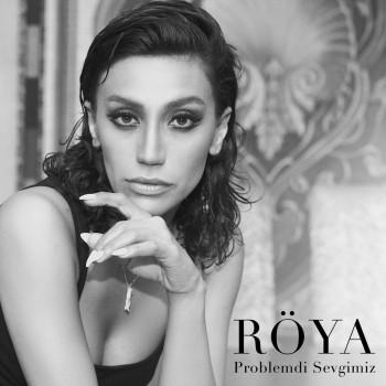 Röya - Problemdi Sevgimiz (2018) Single Albüm İndir