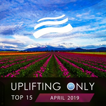 Uplifting Only Top 15: April (2019) Full Albüm İndir